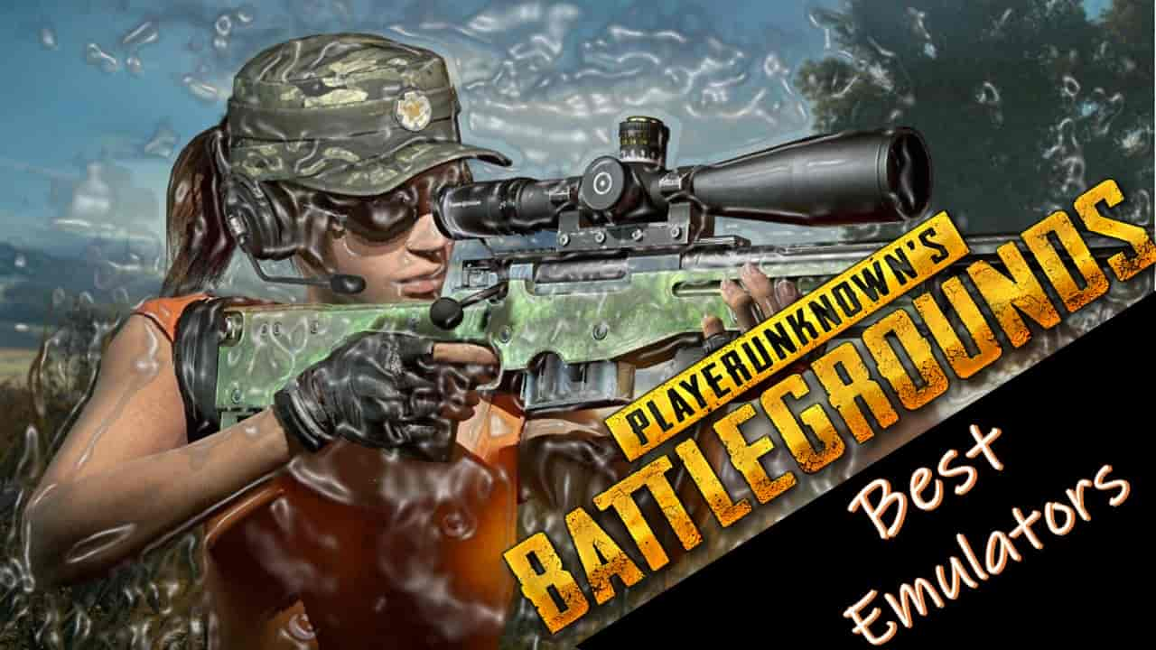 Best PUBG Mobile Emulator for Windows 7/8/10 - PUBG Free Download